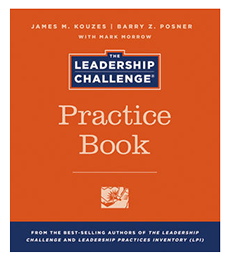 The Leadership Challenge Practice Book