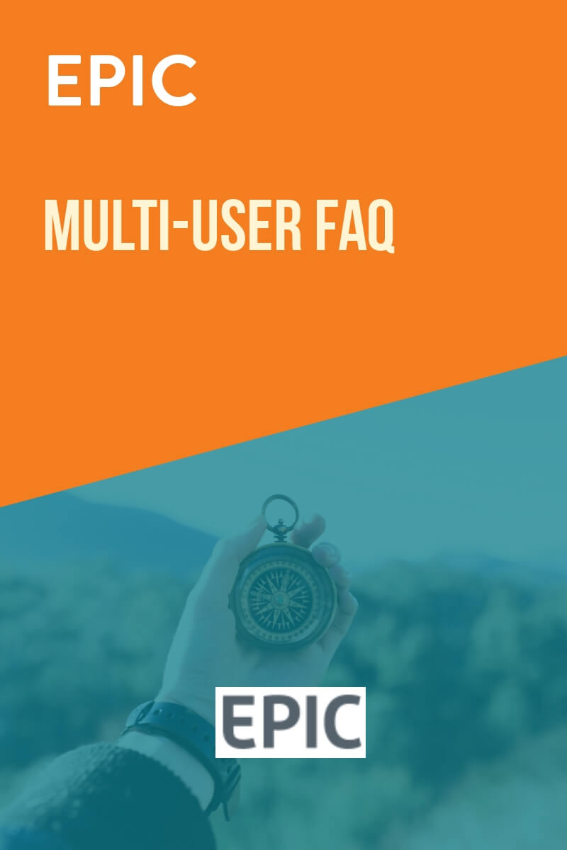 EPIC MultiUser FAQ