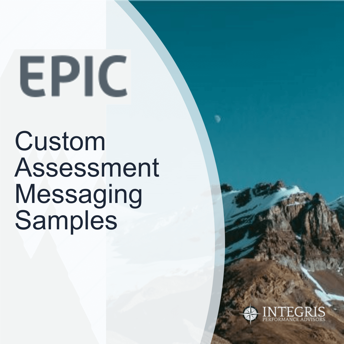 EPIC Custom Assessment Messaging Samples